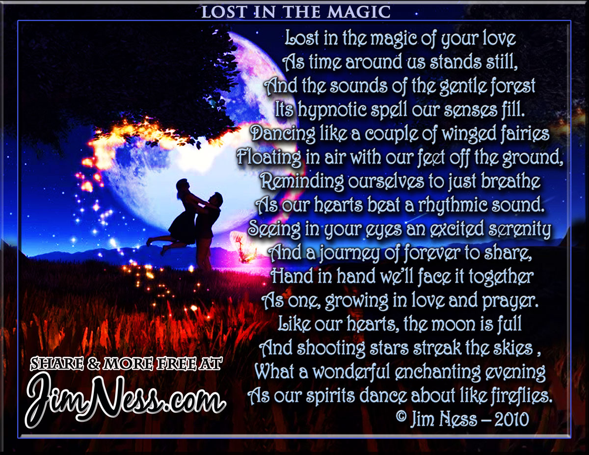 magic of love poem The magic box, a poem by kit  this is such a powerful poem, i love the fact that you can be as imaginative and free with your own ideas talk and share.